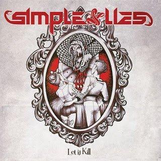 SIMPLE LIES - Let It Kill (2015)