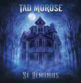 TAD MOROSE - St. Demonius 2015