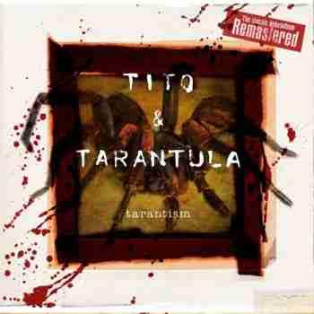 Tito & Tarantula - Tarantism (Remastered) (2015)