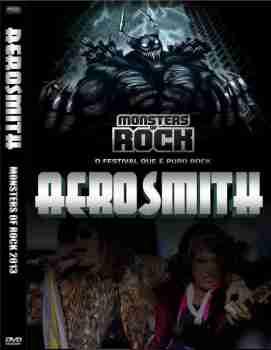 Aerosmith - Monsters Of Rock 2013