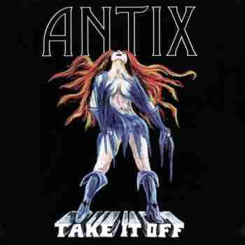Antix - Take It Off