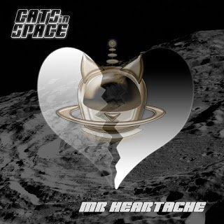 Cats In Space - Mr. Heartache 2015 SINGLE