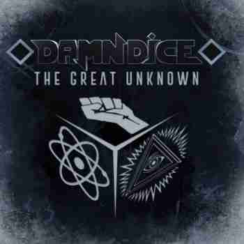 Damn Dice – The Great Unknown (2015)