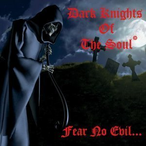 Dark Knights Of The Soul