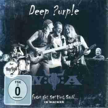 Deep Purple - From The Setting Sun... In Wacken