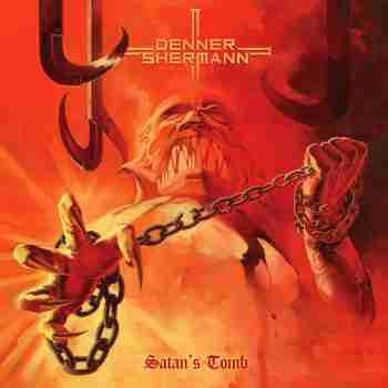 Denner & Shermann - Satan's Tomb
