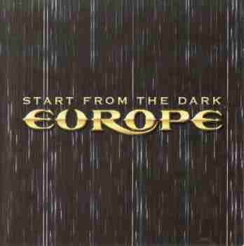 Europe - Start From The Dark  2004