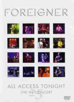 Foreigner - All Access Tonight (Live In Concert 2002)
