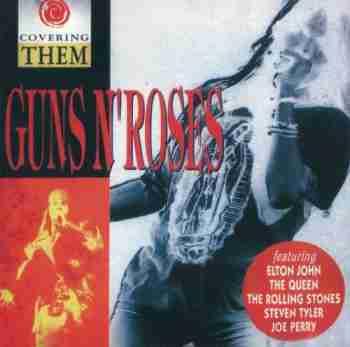 Guns N' Roses - Covering Them