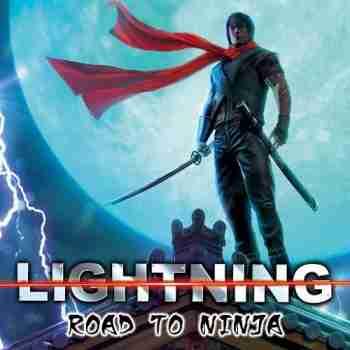 Lightning - Road To Ninja (Compilation) - 2015