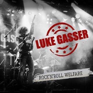 Luke Gasser - Rocknroll Welfare 2015