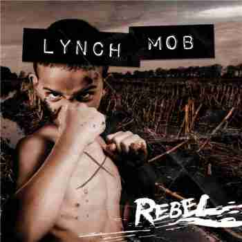 Lynch Mob - Rebel [Digipak]