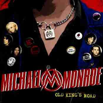 Michael Monroe - Old King
