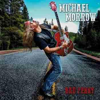 Michael Morrow - Bad Penny (2015)