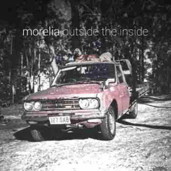 Morelia - Outside The Inside 2015