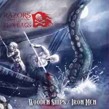 Razors And Red Flags - Wooden Ships