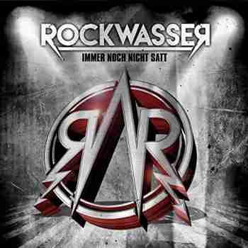 Rockwasser + Immer Noch Nicht Satt