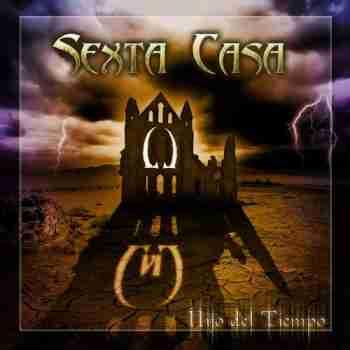 Sexta Casa - Hijo Del Tiempo 2015