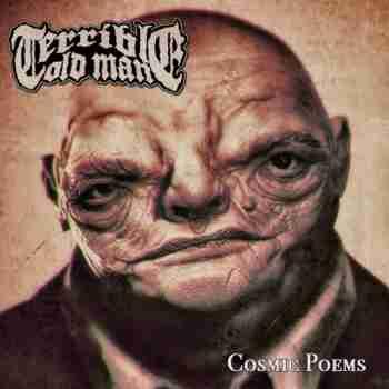 Terrible Old Man • Cosmic Poems