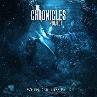 The Chronicles Project - When Darkness Falls 2015