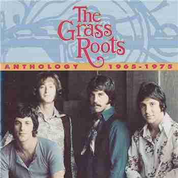The Grass Roots - Anthology