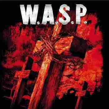 W.A.S.P. - Last Runaway