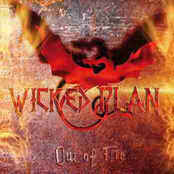 Wicked Plan - Out Of Fire