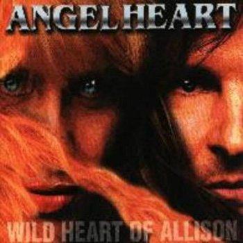 Angelheart - Wild Heart Of Allison (2002)
