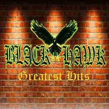 Black Hawk - Greatest Hits 2015