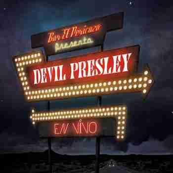 Devil Presley - En Vivo 20156