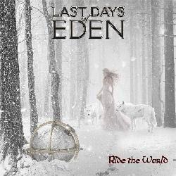 Last Days of Eden - Ride The World 2015