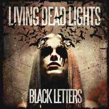 Living Dead Lights - Black Letters