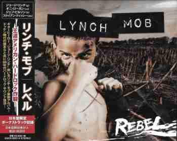 Lynch Mob - Rebel [Japanese Edition] (2015)