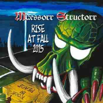 Maessorr Structorr - Rise At Fall