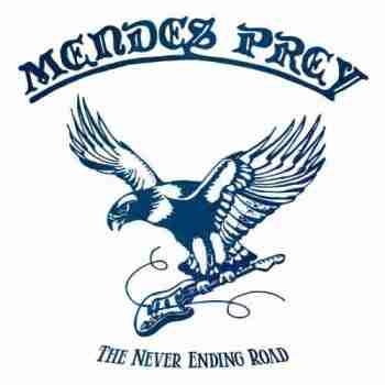 Mendes Prey - The Never Ending Road (Compilation) - 2015, MP3