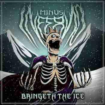 Minus Inferno - Bringeth the Ice