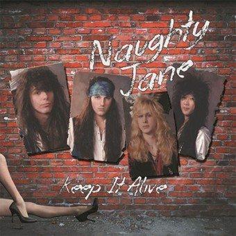 Naughty Jane - Keep It Alive