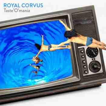 ROYAL CORVUS - Taste