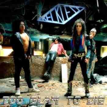 Reckless - Too Glam To Die