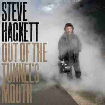 Steve Hackett - Out of the Tunnel's Mouth (2009)