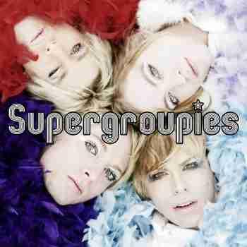 Supergroupies 2005