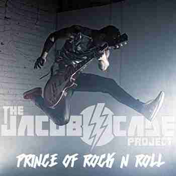The Jacob Cade Project - 2015 - Prince of Rock N Roll