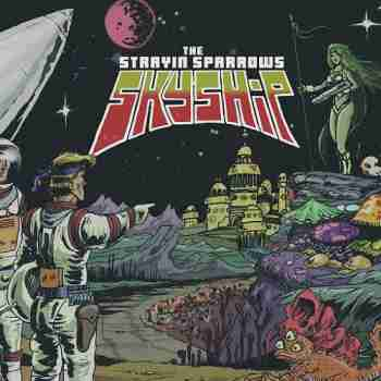 The Strayin Sparrows - Skyship