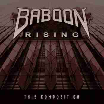 Baboon Rising - This Compositionr