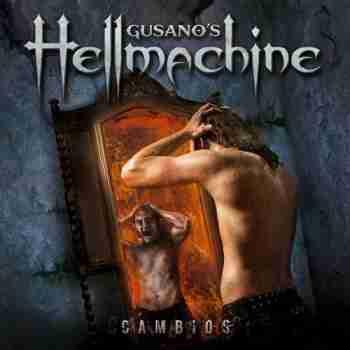Gusano's Hellmachine - Cambios
