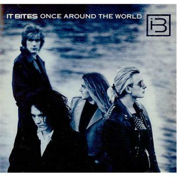 It Bites - Once Around The World (1988) (Japan 2006)