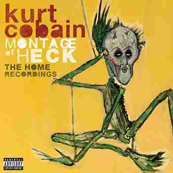 Kurt Cobain Montage of Heck The Home Recordings (2015)