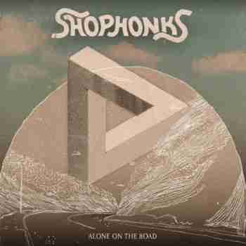 Shophonks - Alone On The Road