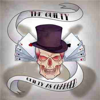 The Guilty - Guilty as Charged