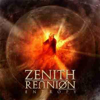Zenith Reunion - Entropy